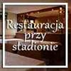 Restauracja przy Stadionie